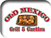 Old Mexico Grill & Cantina